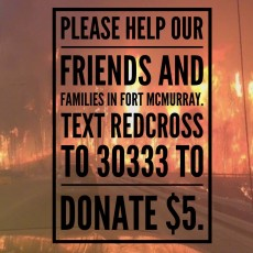 We need your help: Help the people of Fort McMurray, Alberta